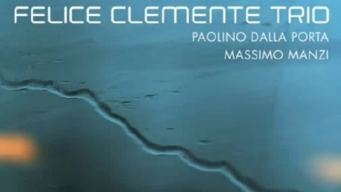 "A ""Jazz Meeting"" Felice Clemente"