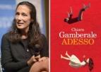 Chiara Gamberale: L'Occasione della vita è la vita stessa...