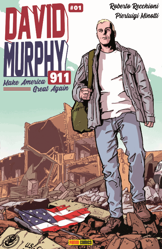 David Murphy 911. Make America great again: torna la miniserie a fumetti su un vigile del fuoco sempre fuori dall'ordinario