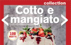 Cotto e mangiato magazine: dal 21 febbraio è in edicola lo speciale Dolci Collection!